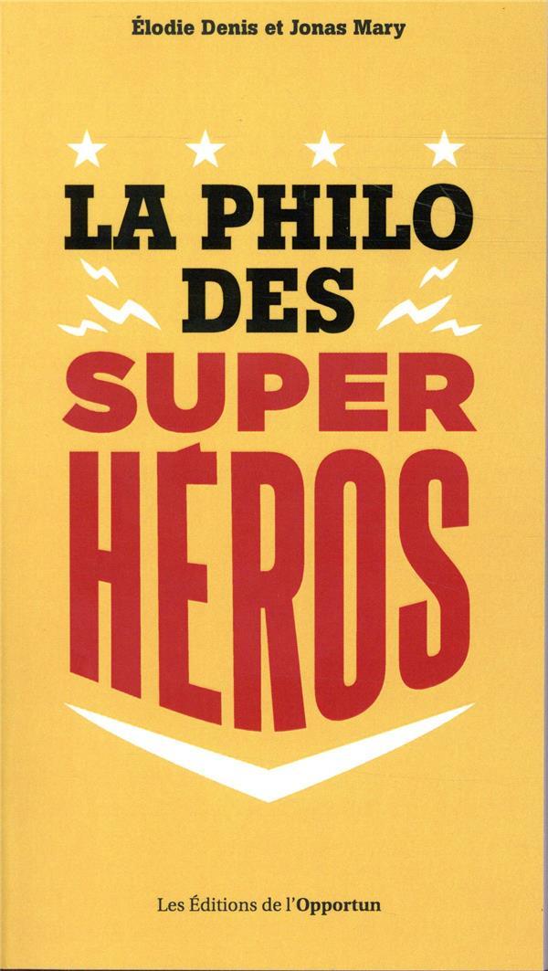 LA PHILO DES SUPER-HEROS